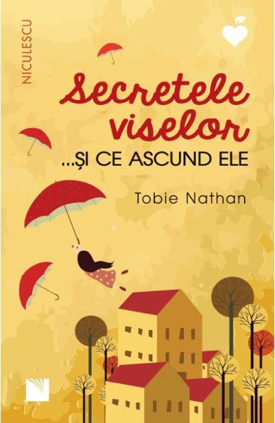 Secretele viselor... si ce ascund ele de Tobie Nathan [0]