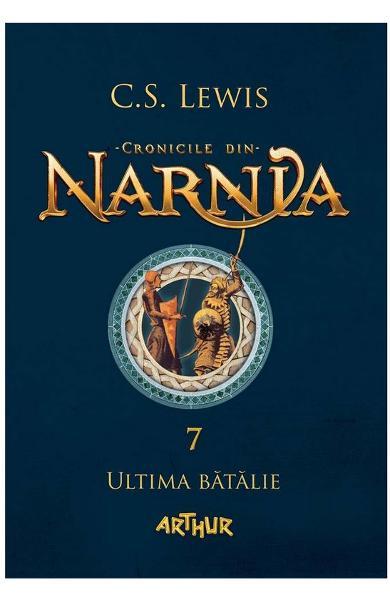Cronicile din Narnia vol 7: Ultima batalie de C.S. Lewis 0