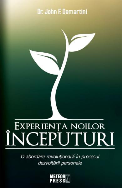 Experienta Noilor Inceputuri de Dr. John F. Demartini [0]