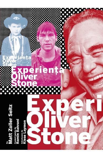 Experienta Oliver Stone de Matt Zoller Seitz [0]