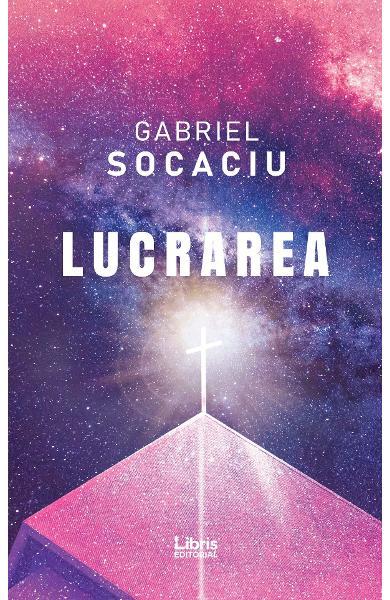 Lucrarea de Gabriel Socaciu [0]