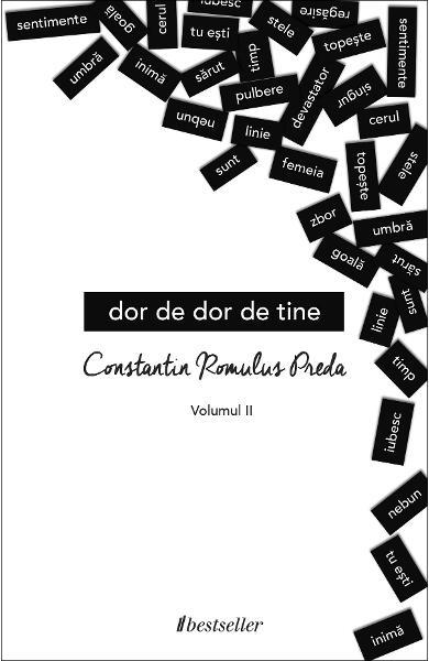 Dor de dor de tine Vol.2 de Constantin Romulus Preda [0]