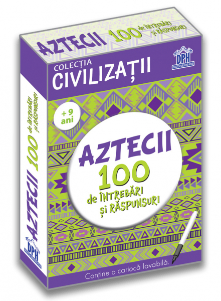 Aztecii. 100 de intrebari si raspunsuri de Gabriela Girmacea 0