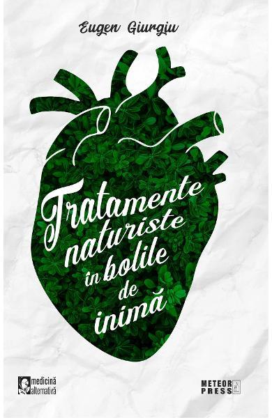 Tratamente naturiste in bolile de inima 0