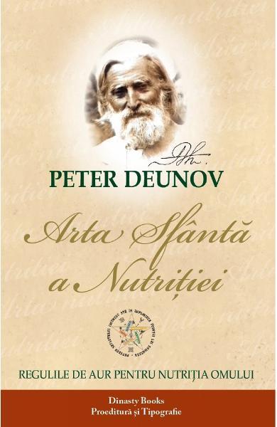 Arta sfanta a nutritiei de Peter Deunov [0]