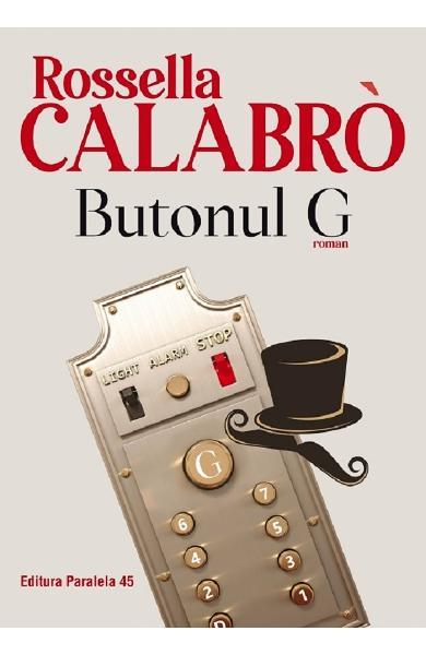 Butonul G de Rossella Calabro 0