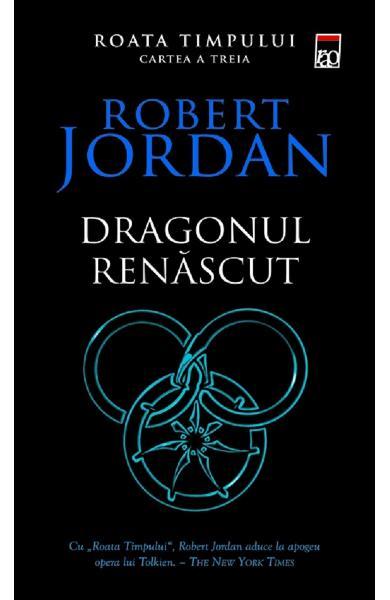 Dragonul renascut. Seria Roata timpului. Vol.3 de Robert Jordan 0