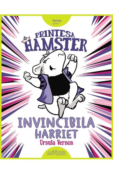 Printesa Hamster: Invincibila Harriet de Ursula Vernon 0