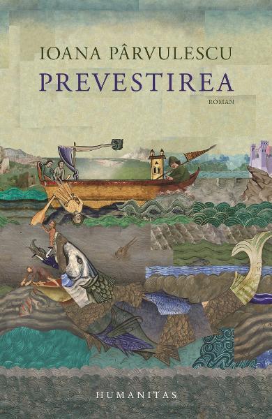 Prevestirea de Ioana Parvulescu [0]