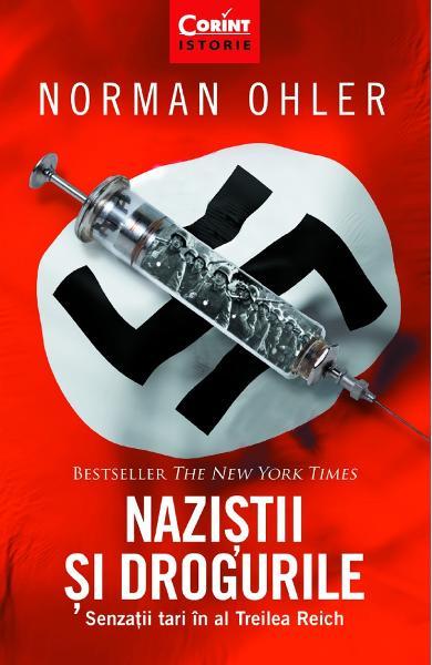 Nazistii si drogurile de Norman Ohler [0]