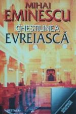 Chestiunea evreiasca de Mihai Eminescu [0]