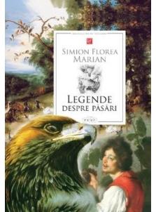 Legende despre pasari de Simion Florea Marian [0]
