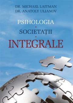 Psihologia Societatii Integrale 0