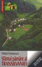 SFANTUL PAMANT AL TRANSILVANIEI de Mihai Eminescu [0]