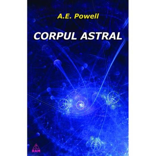 Corpul Astral de A.E.Powell 0