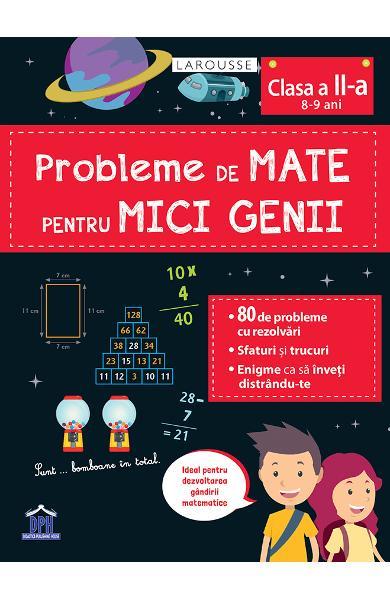 Probleme de mate pentru mici genii. Larousse - Clasa 2 [0]