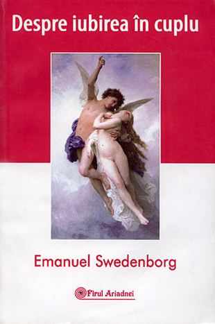 Despre iubirea in cuplu de Emanuel Swedenborg 0