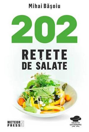 202 retete de salate de Mihai Basoiu [0]