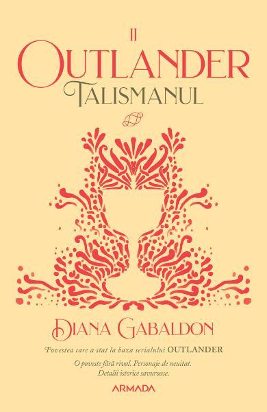 Talismanul. Seria Outlander. Partea 2 de Diana Gabaldon 0