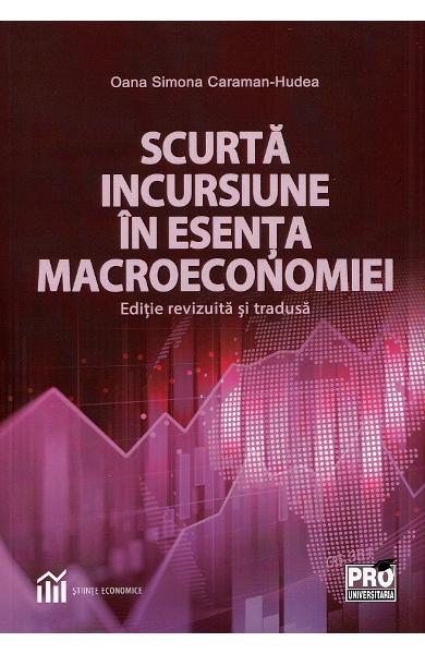 Scurta incursiune in esenta macroeconomiei de Oana Caraman [0]