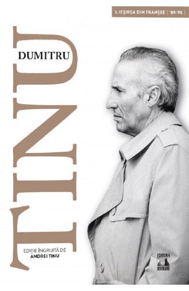 Dumitru Tinu si adevarul Vol.1 de Andrei Tinu [0]