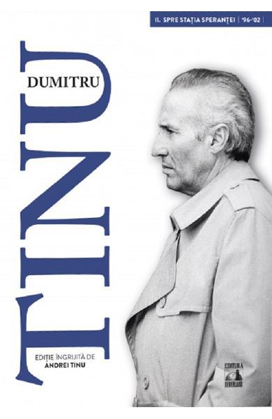 Dumitru Tinu si adevarul Vol.2 de Andrei Tinu [0]