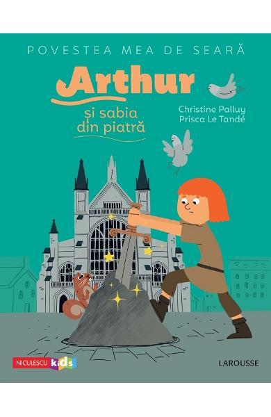Arthur si sabia din piatra de Christine Palluy [0]