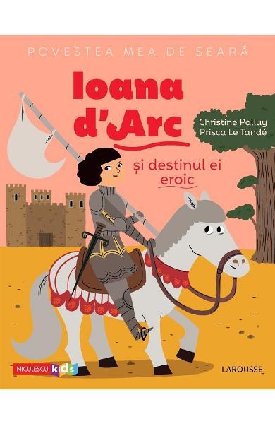 Ioana d'Arc si destinul ei eroic de Christine Palluy [0]