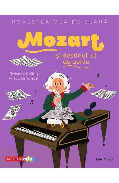 Mozart si destinul lui de geniu de Christine Palluy [0]