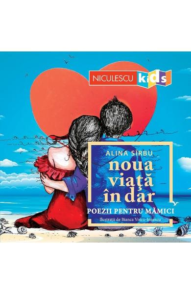 Noua viata in dar. Poezii pentru mamici de Alina Sirbu [0]