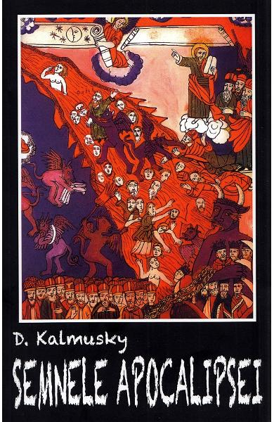 Semnele Apocalipsei de D. Kalmusky [0]