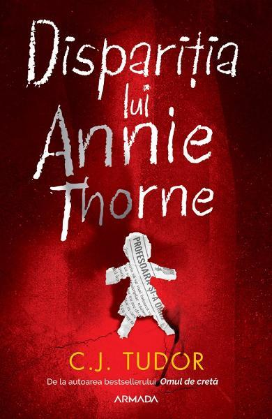 Disparitia lui Annie Thorne - C.J. Tudor [0]