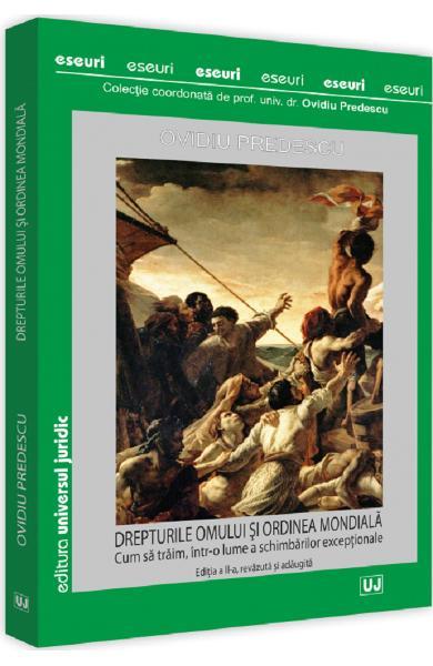 Drepturile omului si ordinea mondiala de Ovidiu Predescu [0]