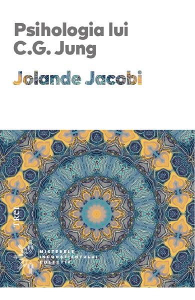 Psihologia lui C.G. Jung - Jolande Jacobi [0]