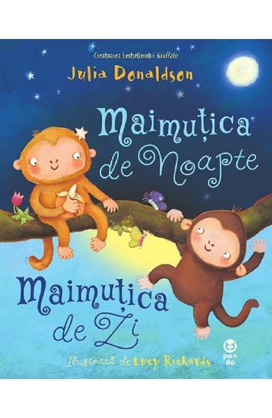 Maimutica de noapte, maimutica de zi de Julia Donaldson [0]