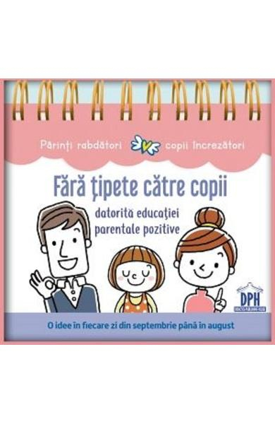 Fara tipete catre copii datorita educatiei parentale pozitive - Anne Faujour [0]