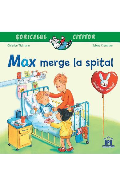 Max merge la spital de Christian Tielmann, Sabine Kraushaar [0]