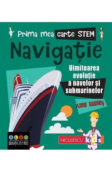 Prima mea carte STEM: Navigatie de Anne Rooney [0]