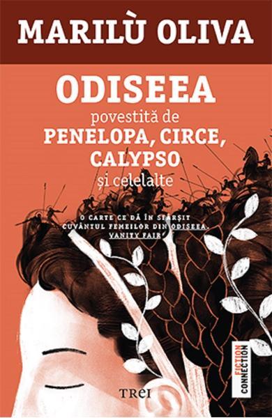 Odiseea povestita de Penelopa, Circe, Calypso si celelalte de Marilu Oliva [0]