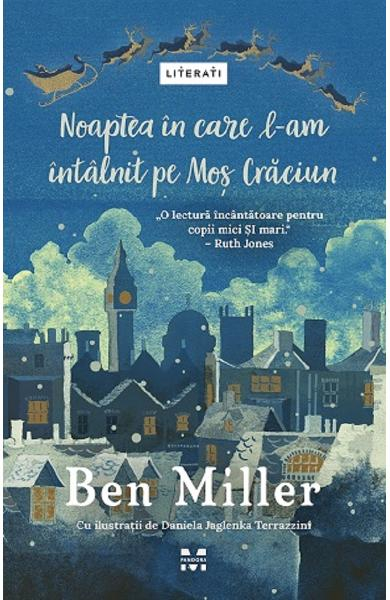 Noaptea in care l-am intalnit pe Mos Craciun - Ben Miller [0]