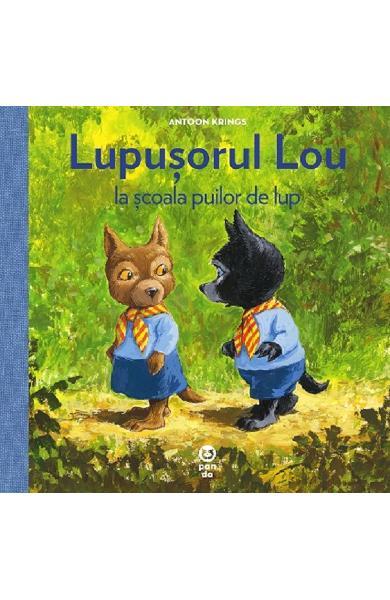 Lupusorul Lou si scoala puilor de lup de Antoon Krings [0]