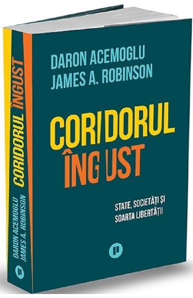 Coridorul ingust de Daron Acemoglu, James A. Robinson [0]