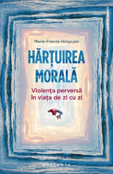 Hartuirea morala de Marie-France Hirigoyen [0]