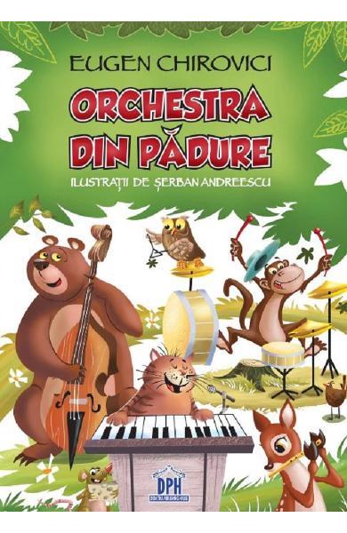 Orchestra din padure de Eugen Chirovici [0]