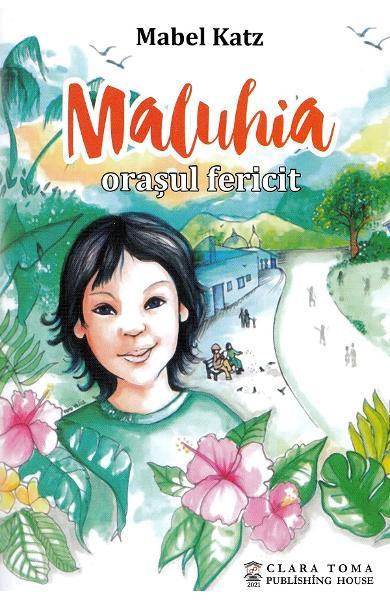 Maluhia, orasul fericit de Mabel Katz [0]