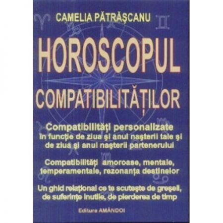 Horoscopul compatibilitatilor de Camelia Patrascanu [0]