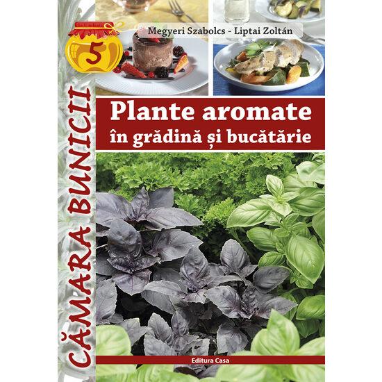 Plante aromate in gradina si bucatarie de Megyeri Szabolcs [0]