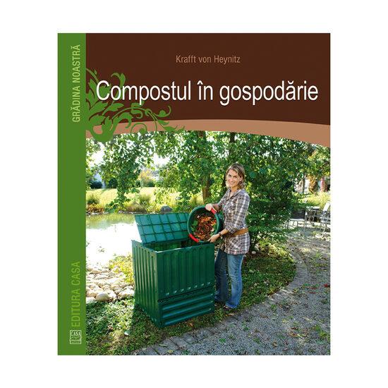 Compostul in gospodarie de Krafft von Heynitz [0]