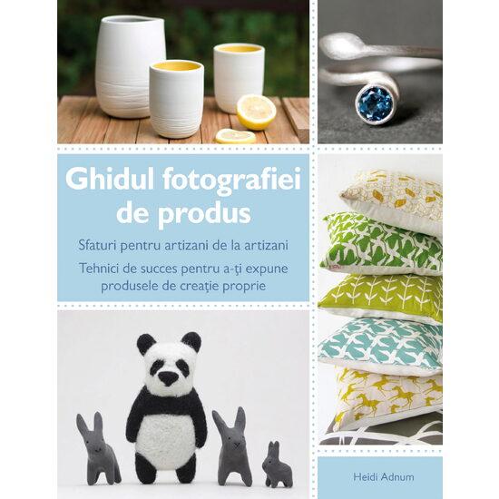 Ghidul fotografiei de produs de  Heidi Adnum [0]