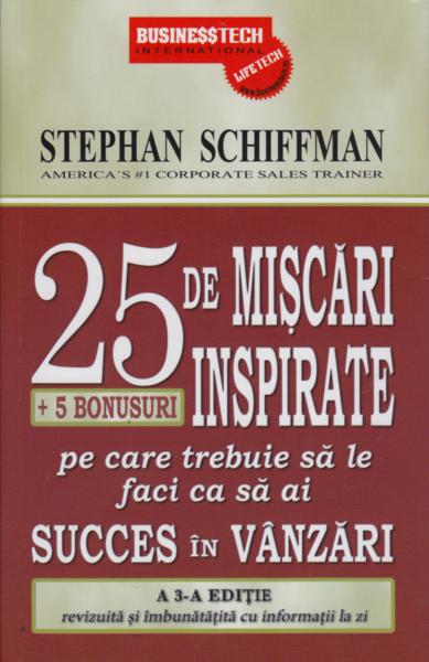 25.De Miscari Inspirate Pe Care Trebuie Sa Le Faci Ca Sa Ai Succes In Vanzari 0